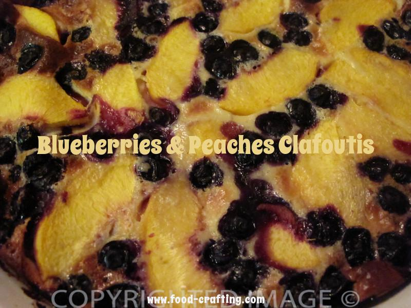 Clafoutis with Peaches and Blueberries