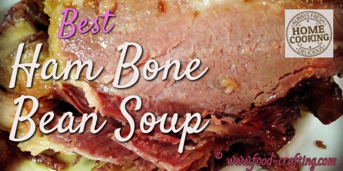best-ham-bone-bean-soup feature