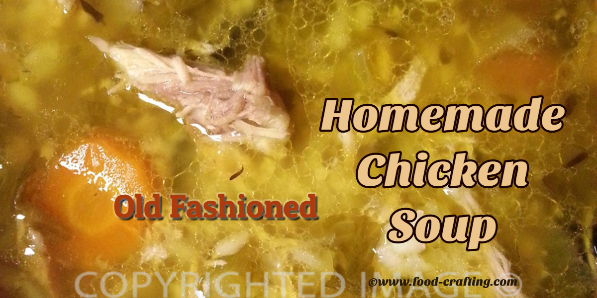 old-fashioned-homemade-chicken-soup
