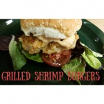 Grilled Shrimp Burgers Recipe: Easy Dinner Prepared Two Ways