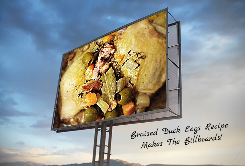 Braised Duck Legs Recipe Makes the Billboards!