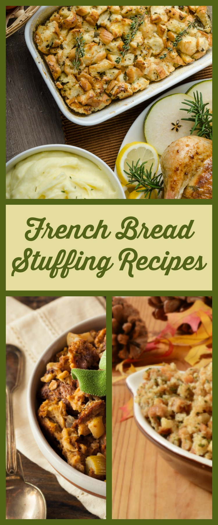 Recipe French Bread Stuffing - There are so many delicious recipes that I created a Pinterest board just so I could collect them all!