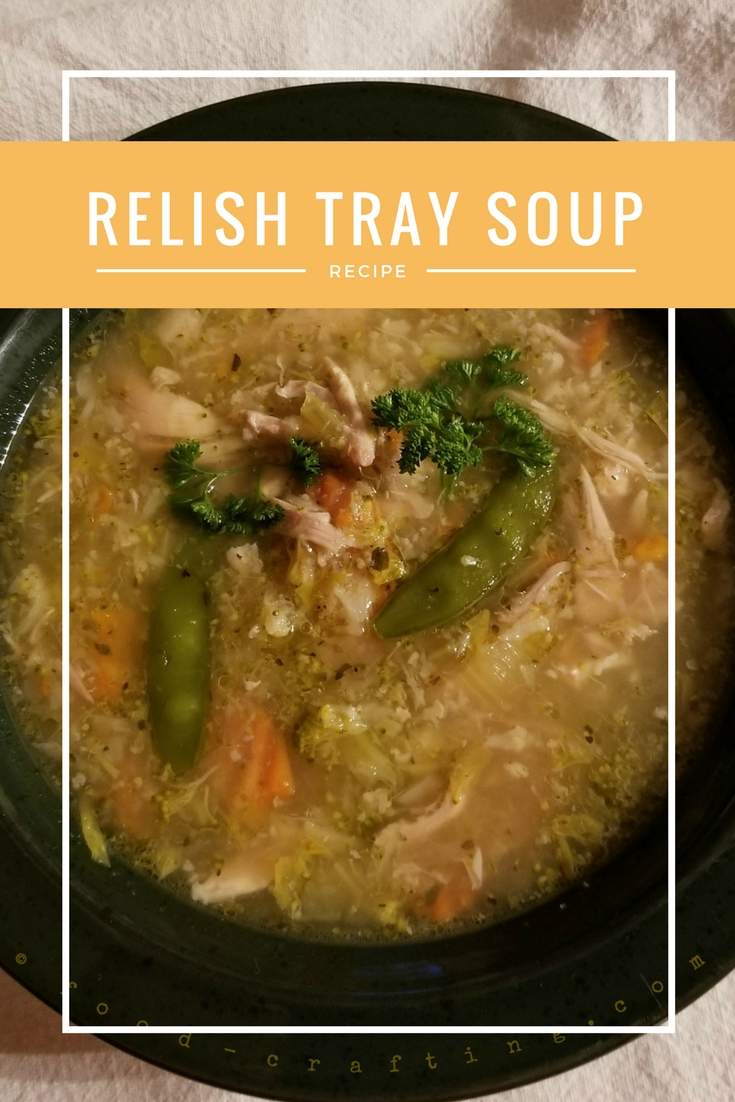 "The relish tray soup is a ""clear the fridge"" type of soup. It easily qualifies as one of our homestyle soup recipes - easy, nutritious, healthy and pure comfort food.."