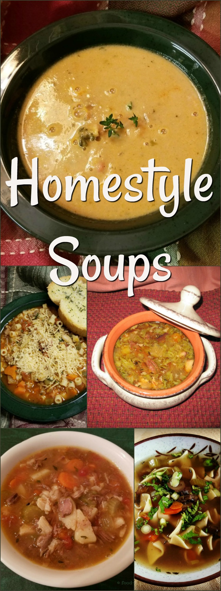 Homestyle Soup Recipes! Soups make nutritious, healthy and inexpensive meals all by themselves or as part of a more complete menu.
