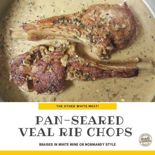 The pan seared veal chops are so easy to prepare that the only drawback is the availability and the cost per pound.