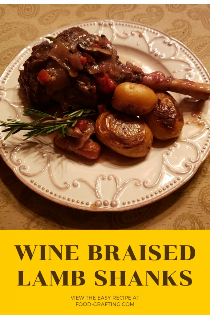 Fall off the bone tender lamb shanks braised in a red wine sauce seasoned with onions, carrots, mushrooms and lots of garlic.  Serve with sautéed potatoes and a green salad.  Pair with a Cabernet Sauvignon.